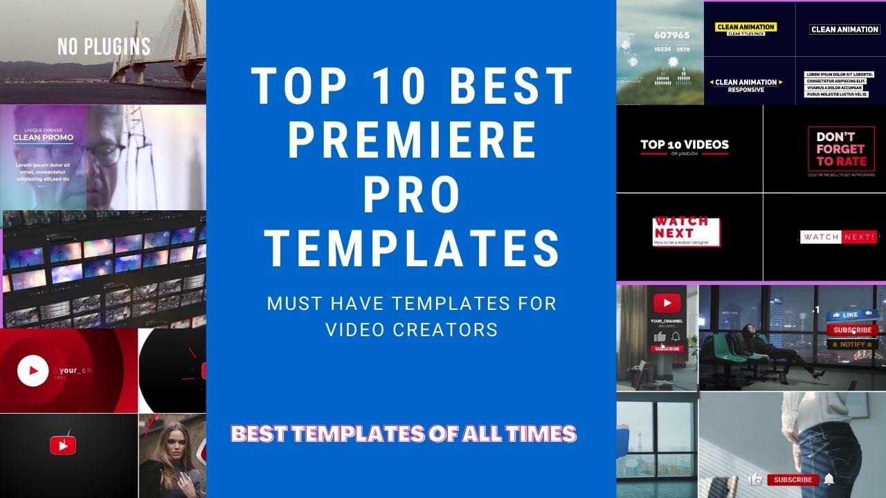 Top 10 Premiere Pro Templates for Video Editors